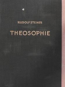 Dr. Rudolf Steiner - Theosophie [antikvár]