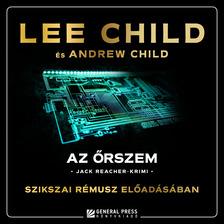 Lee Child - Az őrszem [eHangoskönyv]