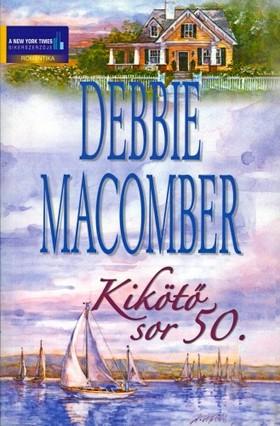 Debbie Macomber - Kikötő sor 50. [eKönyv: epub, mobi]