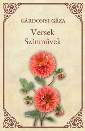 GÁRDONYI GÉZA - Versek; Színművek [eKönyv: epub, mobi]