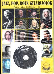 SZŰCS ANTAL GÁBOR, ALAPI ISTVÁN, CZIRÁNKU S. - JAZZ, POP, ROCK GITÁRSZÓLÓK TAB+ CD