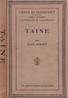 Nagy József - Taine [antikvár]