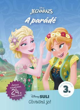 A parádé - Disney Suli - Olvasni jó! sorozat 3. szint