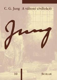 C. G. Jung - A változó civilizáció