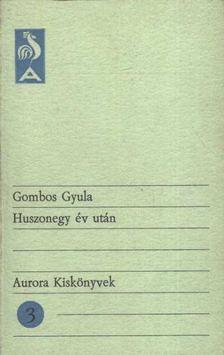 Gömbös Gyula - Huszonegy év után [antikvár]