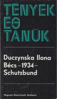 Duczynska Ilona - Bécs - 1934 - Schutzbund [antikvár]