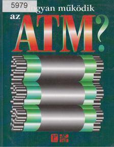 Stan Schatt - Hogyan működik az ATM? [antikvár]