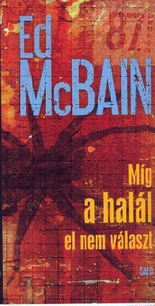 Ed McBain - Míg a halál el nem választ