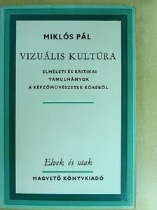 Miklós Pál - Vizuális kultúra [antikvár]