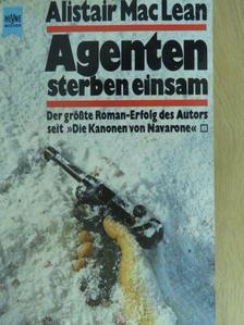 Alistair MacLean - Agenten sterben einsam [antikvár]