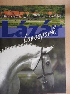 Makai Zoltán - Lázár Lovaspark [antikvár]
