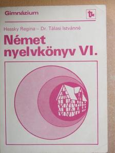 Dr. Tálasi Istvánné - Német nyelvkönyv VI. [antikvár]