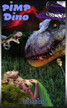Tani Fredricks Moira Nelligar, - Pimp Dino [eKönyv: epub, mobi]