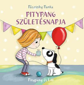 Pásztohy Panka - Pitypang születésnapja