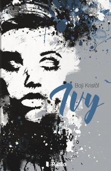 Baji Kristóf - Ivy [eKönyv: epub, mobi]