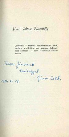 Jánosi Zoltán - Életveszély (dedikált) [antikvár]