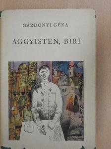 Gárdonyi Géza - Aggyisten, Biri [antikvár]