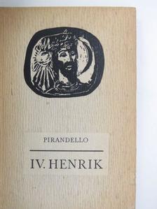 Luigi Pirandello - IV. Henrik [antikvár]