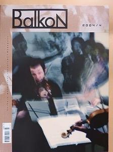 András Sándor - Balkon 2004/4. [antikvár]