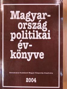 Ágh Attila - Magyarország politikai évkönyve 2004 [antikvár]