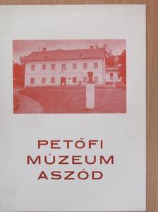 Asztalos István - Vezető az aszódi Petőfi Múzeum állandó kiállításaihoz [antikvár]