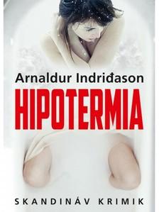 Arnaldur Indridason - Hipotermia [eKönyv: epub, mobi]