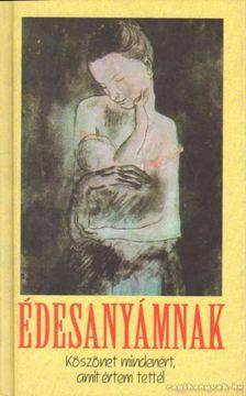 Gáspár Ferenc - Édesanyámnak [antikvár]