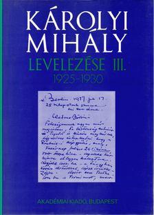 Hajdu Tibor - Károlyi Mihály levelezése III. 1925-1930 [antikvár]