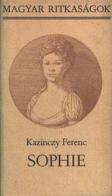 Kazinczy Ferenc - Sophie [antikvár]