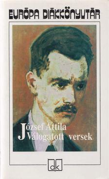 JÓZSEF ATTILA - József Attila - Válogatott versek [antikvár]