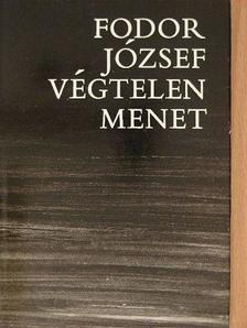 Fodor József - Végtelen menet [antikvár]