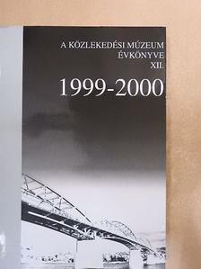 Bálint Sándor - A Közlekedési Múzeum Évkönyve XII. [antikvár]