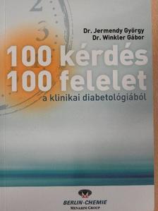 Dr. Jermendy György - 100 kérdés - 100 felelet a klinikai diabetológiából [antikvár]
