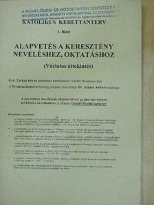 Dr. Juhász András - Alapvetés a keresztény neveléshez, oktatáshoz [antikvár]