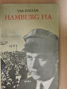 Vas Zoltán - Hamburg fia [antikvár]