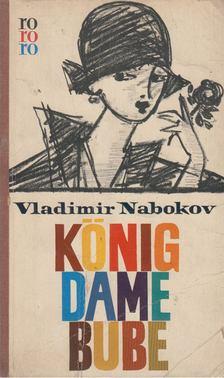 Vladimir Nabokov - König Dame Bube [antikvár]