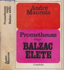 André Maurois - Prometheusz vagy Balzac élete [antikvár]