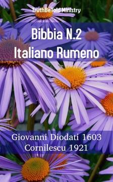 TruthBeTold Ministry, Joern Andre Halseth, Giovanni Diodati - Bibbia N.2 Italiano Rumeno [eKönyv: epub, mobi]