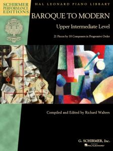WALTERS, RICHARD - BAROQUE TO MODERN UPPER INTERMEDIATE LEVEL FOR PIANO