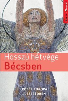 Farkas Zoltán - Hosszú hétvégék Bécsben