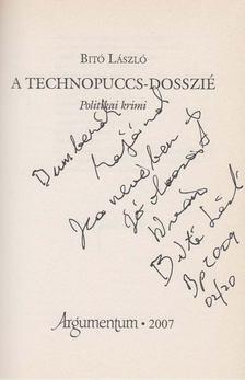 Bitó László - A technopuccs-dosszié (dedikált) [antikvár]
