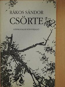 Rákos Sándor - Csörte [antikvár]
