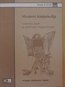 Balázs Éva - Mindenki középiskolája [antikvár]