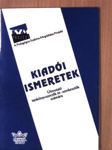 Ábrahám István - Kiadói ismeretek [antikvár]