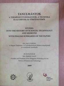 Antal Ildikó - Tanulmányok a természettudományok, a technika és az orvoslás történetéből 2009 [antikvár]