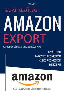 Rhédey S. István - Amazon export - Csak egy lépés a nemzetközi piac