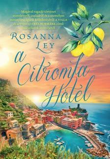 ROSANNA LEY - A Citromfa Hotel