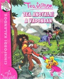 Tea Stilton - Tea angyalai a vadonban