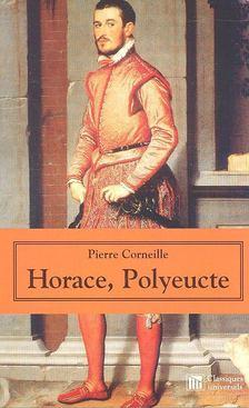 CORNEILLE, PIERRE - Horace, Polyeucte [antikvár]