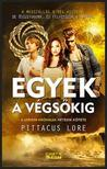 Pittacus Lore - Egyek a végsőkig